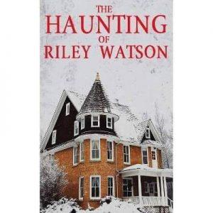 haunting of riley watson